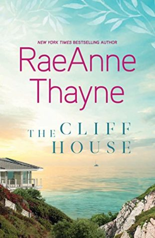 The Cliff House by RaeAnne Thayne