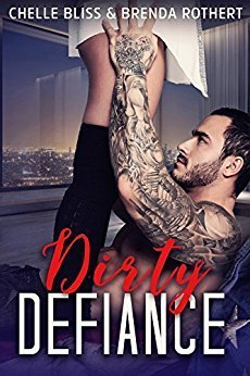 Dirty Defiance by Chelle Bliss and Brenda Rothert