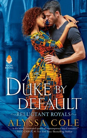 ARC Review: A Duke by Default by Alyssa Cole