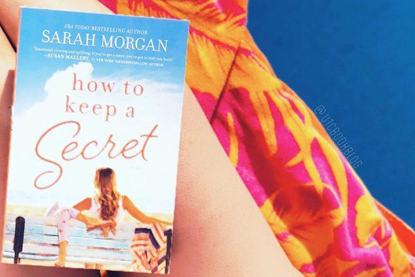 ARC Review: How to Keep a Secret by Sarah Morgan