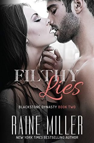 Filthy Lies by Raine Miller