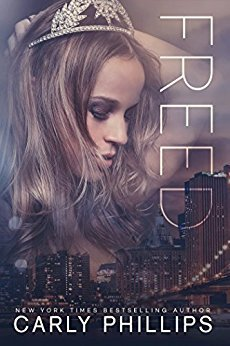 Freed by Carly Phillips