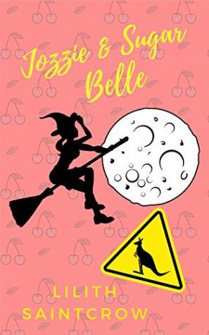 Jozzie & Sugar Belle by Lilith Saintcrow