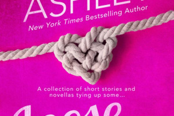 Loose Ends, Volume One by Kristen Ashley