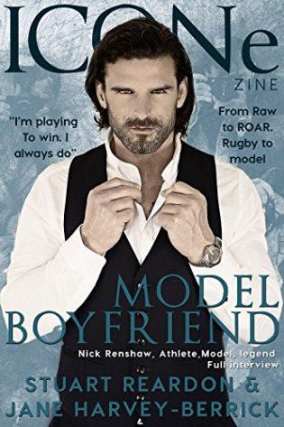 Model Boyfriend by Stuart Reardon and Jane Harvey-Berrick