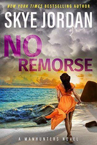 No Remorse by Skye Jordan