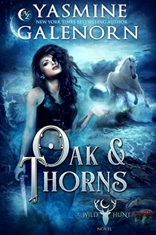 Oak & Thorns by Yasmine Galenorn