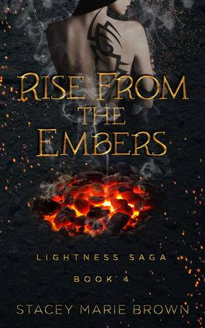 Rise from the Embers by Stacey Marie Brown