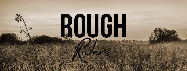 Burning Up July: Rough Riders Series Guide