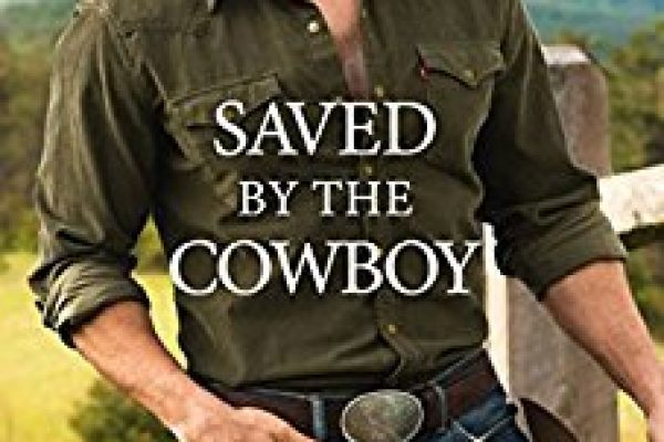 Saved by the Cowboy by A.J. Pine