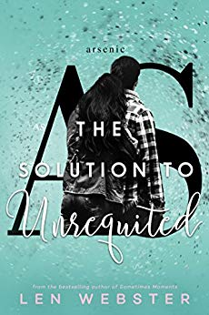 The Solution of Unrequited by Len Webster