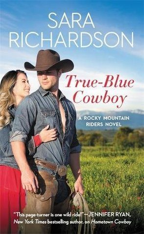 ARC Review: True-Blue Cowboy by Sara Richardson