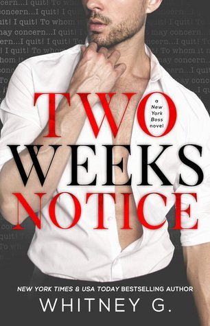 Review: Two Weeks Notice by Whitney G.