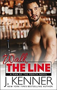 Walk the Line by J. Kenner