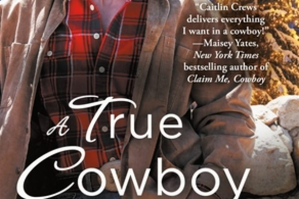 A True Cowboy Christmas by Caitlin Crews
