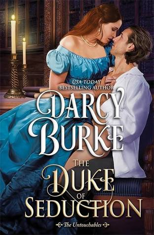 The Duke of Seduction by Darcy Burke