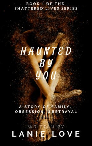 Haunted by You by Lanie Love