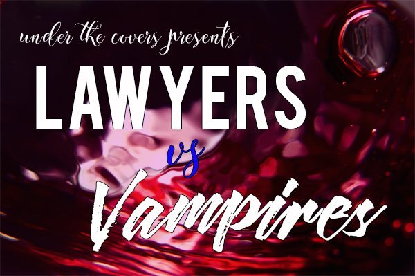 FACE/OFF: Lawyers vs Vampires