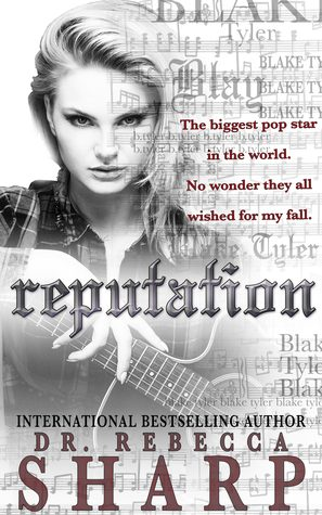 Reputation by Rebecca Sharp