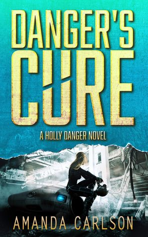 Review: Danger's Cure by Amanda Carlson