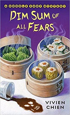 ARC Review: Dim Sum of All Fears by Vivien Chien