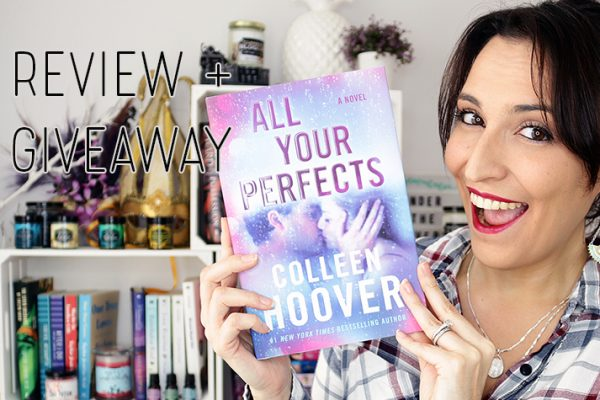 Weekend Highlight: All Your Perfects by Colleen Hoover [Signed Giveaway]