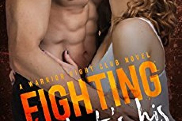 Fighting for What's His by Laura Kaye