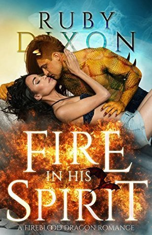 Review: Fire In His Spirit by Ruby Dixon