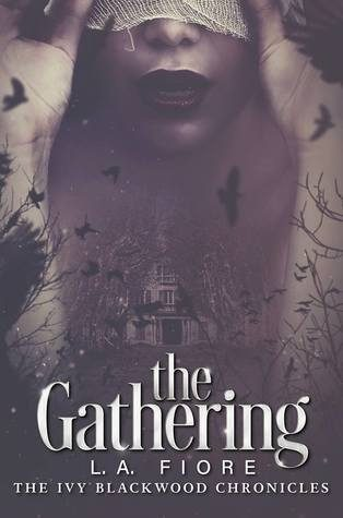 The Gathering by L.A. Fiore