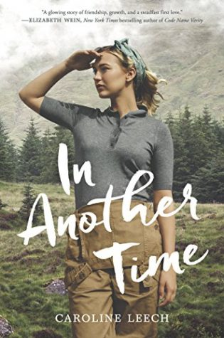 In Another Time by Caroline Leech