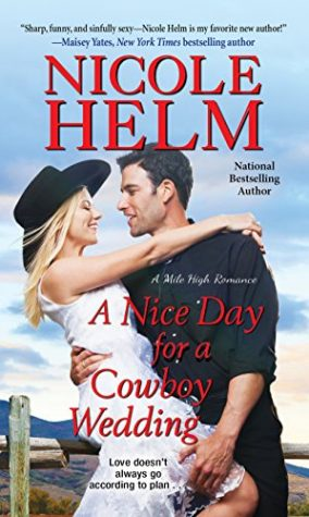 A Nice Day for a Cowboy Wedding by Nicole Helm