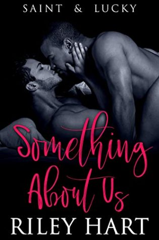 Something About Us by Riley Hart