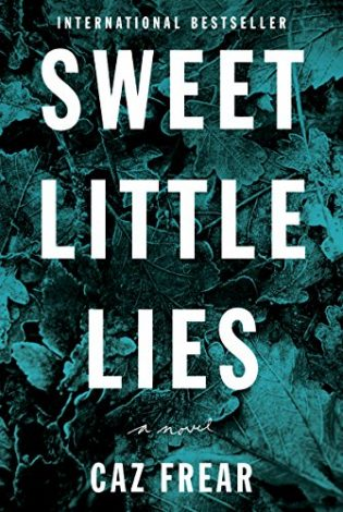 Sweet Little Lies by Caz Frear