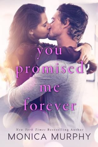 You Promised Me Forever by Monica Murphy