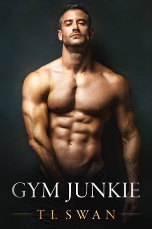 Gym Junkie by T.L. Swan