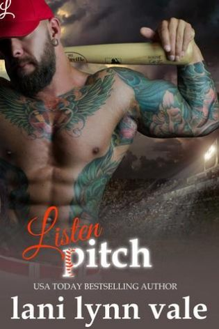 Listen, Pitch by Lani Lynn Vale