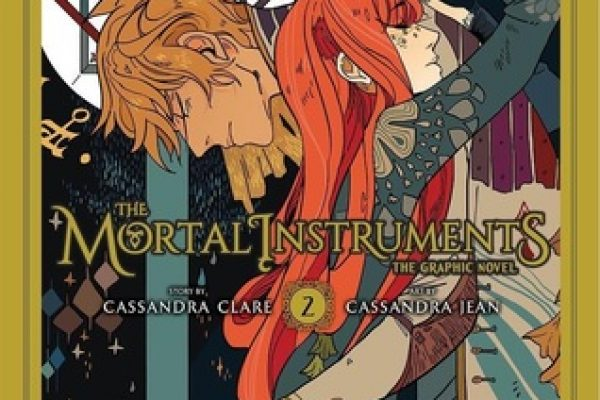 The Mortal Instruments: The Graphic Novel, Vol. 2 by Cassandra Clare