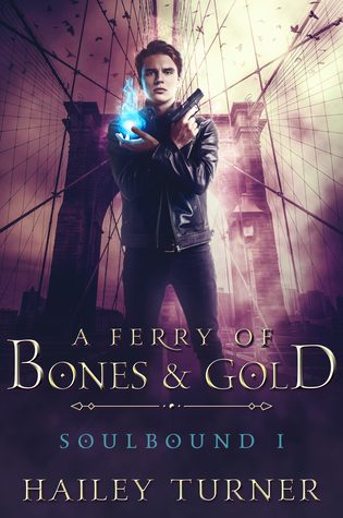 ARC Review: A Ferry of Bones and Gold by Hailey Turner