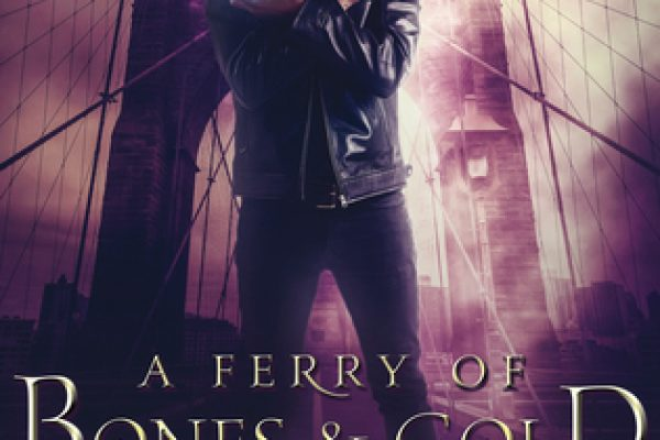 A Ferry of Bones and Gold by Hailey Turner