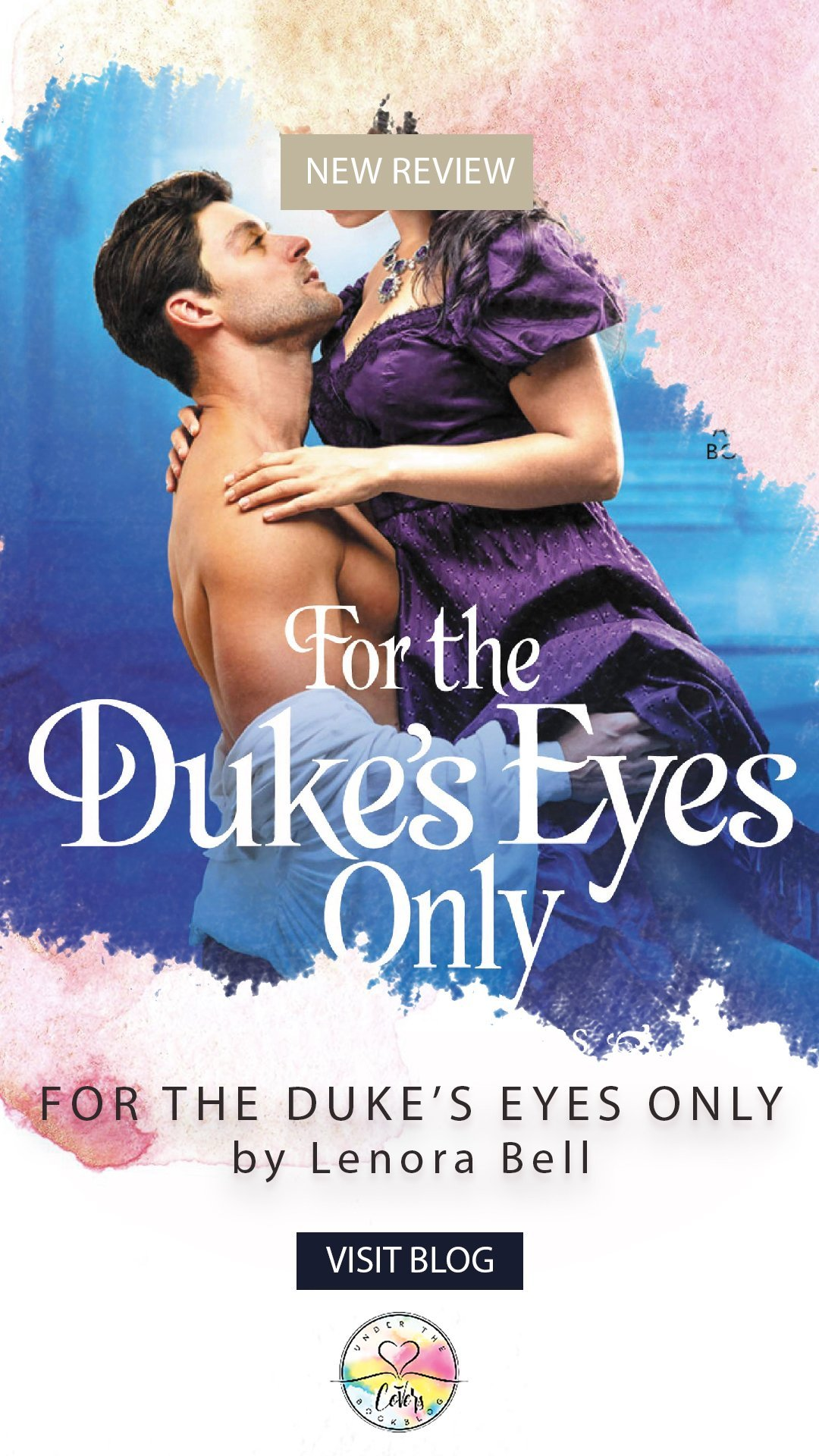 ARC Review: For the Duke\'s Eyes Only by Lenora Bell