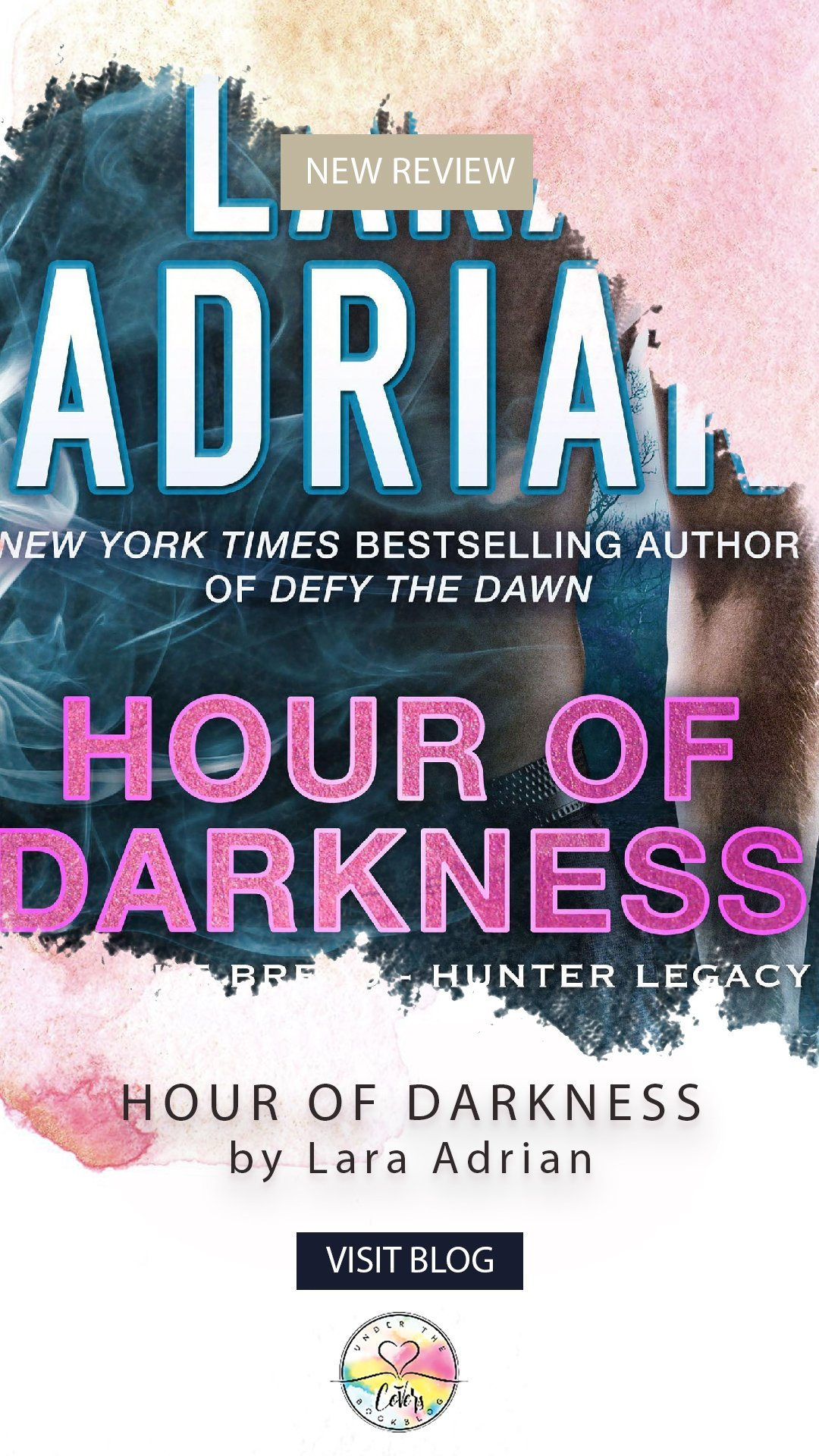 ARC Review: Hour of Darkness by Lara Adrian