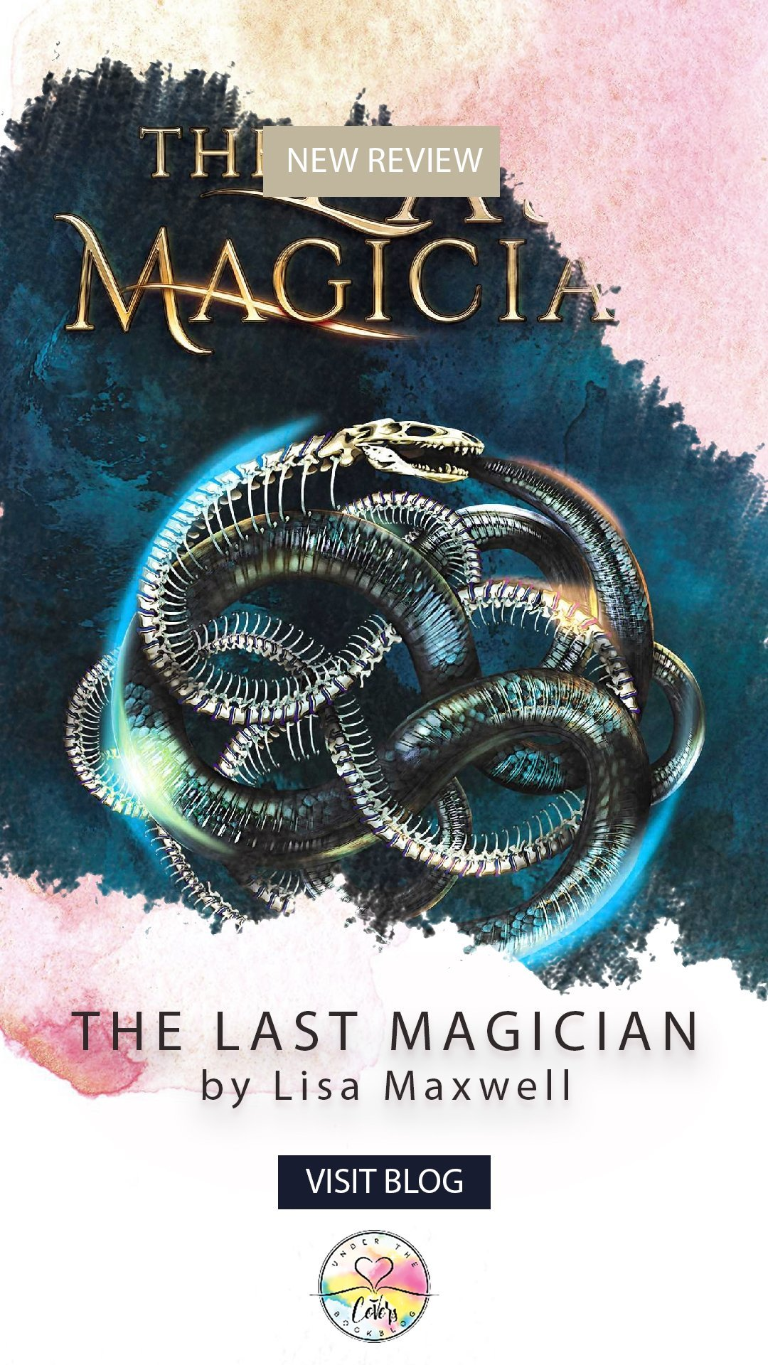 ARC Review: The Last Magician by Lisa Maxwell