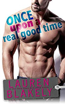 Once Upon a Good Time by Lauren Blakely