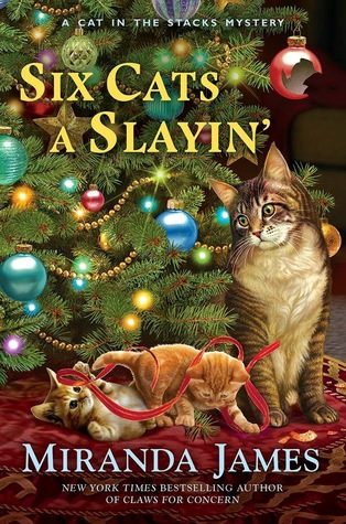 ARC Review: Six Cats a Slayin' by Miranda James