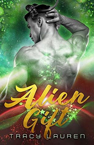 Review: Alien Gift by Tracy Lauren