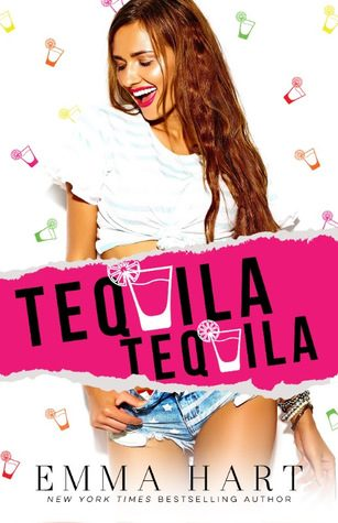 Tequila, Tequila by Emma Hart