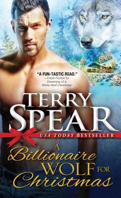 A Billionaire Wolf for Christmas by Terry