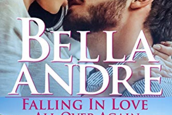 Falling in Love All Over Again by Bella Andre