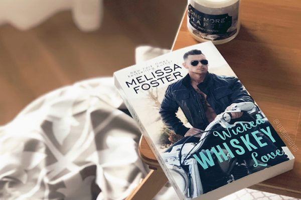 ARC Review: Wicked Whiskey Love by Melissa Foster