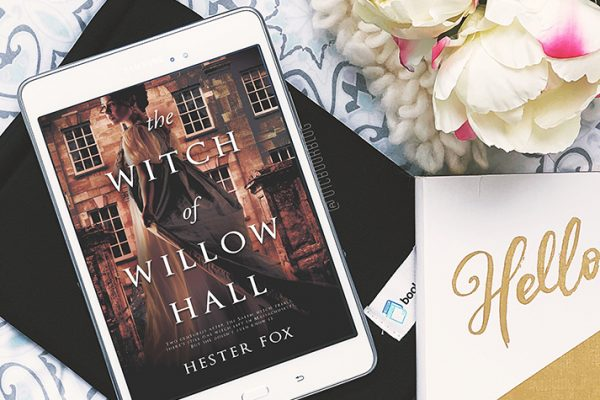 ARC Review: The Witch of Willow Hall by Hester Fox